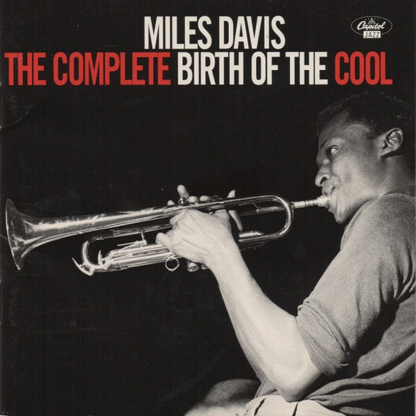Miles Davis – Complete Birth Of The Cool