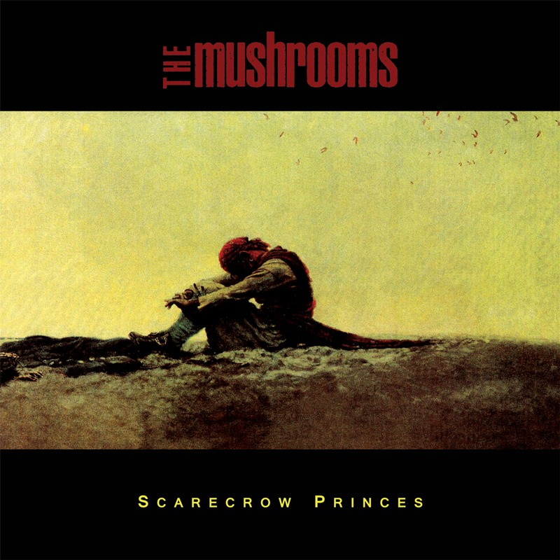 The Mushrooms – Scarecrow Princes [LP]