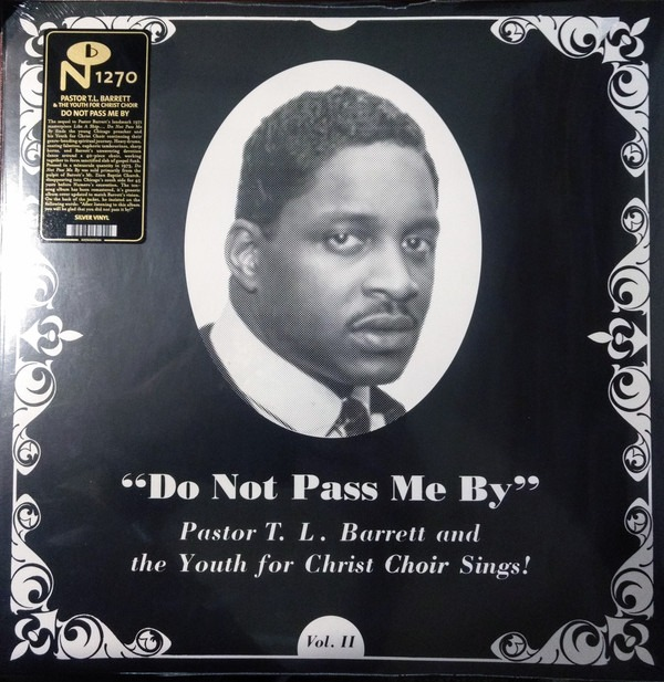 Pastor T.L. Barrett And The Youth For Christ Choir Do Not Pass Me By [LP]