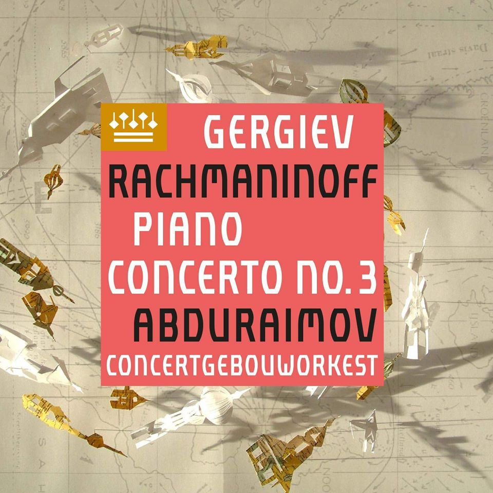 Rachmaninoff: Piano Concerto No. 3  Behzod Abduraimov, Concertgebouworkest, & Valery Gergiev [LP]